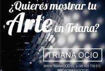 Muestra tu arte en Triana / ¿Cuál es tu arte? Muchas personas que van a Triana les gustará acudir a tu cita. Las tapas, el café, los espectáculos, la moda... ¡Anúnciate con nosotros!  http://www.trianaocio.es/#!annciate/c1udx