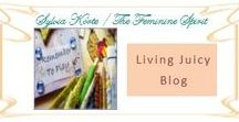 Living Juicy Blog / TheFeminineSpirit: Living Juicy Blog ~ Learning to live juicy even through the messy.