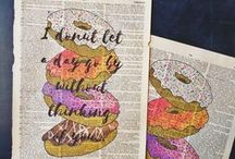 Art Prints / Sweet, sentimental, and never rude. Original artwork printed on dictionary or vintage reference book pages.