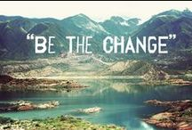 Eco-Friendly Inspiration / Quotes and inspirations to help lead a greener eco-friendly life