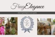 FrugElegance - Our Story / See us at http://frugelegance.com