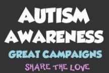 Autism Awareness / Great Autism Awareness Campaigns
