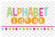 Alphabet Ideas / by Nicole Alderson