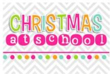 Christmas in the CLASSroom! / by Nicole Alderson