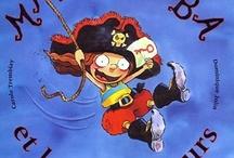 Pirates: livres jeunesse d'ici / by Julie Pellerin