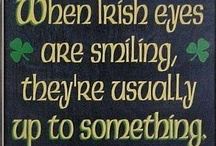 Irish Eyes / I am here...but my heart is in Ireland! / by Linda S