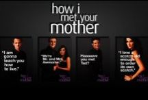 HIMYM / How I met your mother / by Sanjna Kashyap