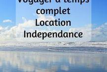 Voyage à temps complet / Location independance / Location independance tips and reflection Voyager à temps complet : c'est possible