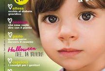 Una mia passione: scrivere sulla rivista Bimbi sani e belli! / Collaboro da molti anni con la Casa Editrice Universo scrivendo articoli di sana alimentazione per gravide e bambini per la rivista mensile di Bimbi sani e belli