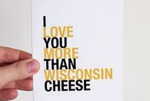 Wisconsin Loves Cheese! / If you don't try Wisconsin cheese while you're visiting, you're missing out!