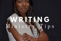 Writing Ministry Tips for Pastors / Providing detailed tips on the benefits of launching a writing ministry.
