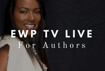 EWP-TV LIVE for Authors / New series for Christian Authors and Writers.
