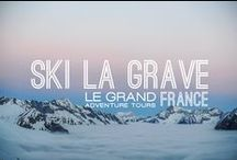 La Grave Ski Trips / Epic Trips For Your Soul by Le Grand Adventure Tours / by Le Grand Adventure Tours