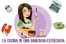 1- MI BLOG: LA COCINA DE UNA BANCARIA ESTRESADA / El blog donde cuelgo mis recetas: http://lacocinadeunabancariaestresada.blogspot.com.es