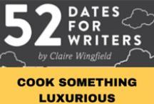 Cook Something Luxurious / Join my Cook Something Luxurious creative writing challenge from '52 Dates for Writers'. On this date we will consider the role of food in your novel. I wrote this chapter of the book as I've edited a lot of manuscripts in which mealtime or refreshment scenes  need a little extra attention. For the full challenge (and 51 others) visit my website: http://www.clairewingfield.co.uk/writing-handbook/