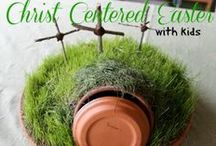 Easter ~ Christ Centered Ideas & Other Easter Fun