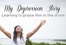 Encouragement for Depression, Anxiety & More / Encouragement for those struggling with depression, anxiety and more!