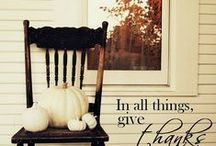To Give Thanks / all things fall and grateful . . .