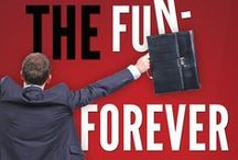 In Search of the Fun-Forever Job / How to find, target and get the job you really want.