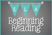 T3 ELA: Beginning Reading