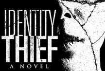 Identity Thief / Fast-paced, psychological thriller from JP Bloch