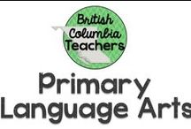 Primary Language Arts / Ideas for teaching Language Arts in the primary grades.