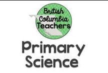 Primary Science / Ideas for teaching Science in the primary grades.