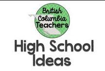 High School Ideas / Ideas for teaching grades 10 - 12.