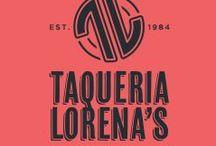 Taqueria Lorena's Inspiration / Inspiration for the reopening of TL (Taqueria Lorena's #1), San Jose, California.