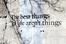 Quotes I love / Quotes to live by / by Francine Bacchini