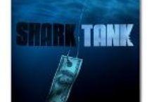 As Seen on TV: Shark Tank / by Khristin Meyers