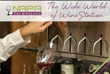 The Wild World of WineStation / What friends, customers and media are saying about Napa Technology's WineStation