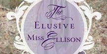 The Elusive Miss Ellison / A Regency novel