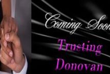 Trusting * Loving * Forgiving Series / Trusting *Loving * Forgiving Series. *Trusting Donovan - Bk1
