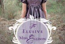 Reviews for Miss Ellison / Reviews about my Inspirational Regency 'The Elusive Miss Ellison'