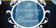 Lady Charlotte reviews / Reviews for The Captivating Lady Charlotte