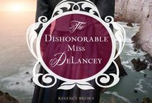 Miss DeLancey reviews / Reviews for Regency novel The Dishonorable Miss DeLancey