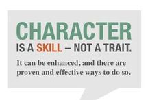 Build Character Skills / Cognitive skills are only part of what is required for success in life. Character skills are equality critical determinants of wages, education, health and other aspects of flourishing lives.