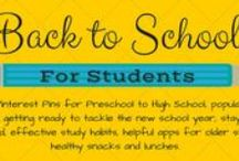 Back to School for STUDENTS (Preschool to High School) / Preschool to High School, popular Pins for getting ready to tackle the new school year, staying organized, effective study habits, helpful apps for older students, healthy snacks and lunches.