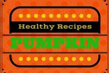 Healthy Pumpkin Recipes / A collection of healthy pumpkin recipes to satisfy your Autumn culinary feasts!  As with any recipe, substitute ingredients to fit the needs of your family.