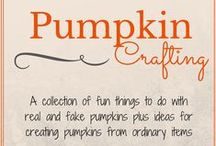 Pumpkin Crafting / Fun things to do with real and fake pumpkins plus ideas for creating pumpkins from ordinary items.