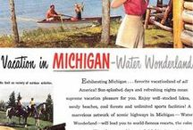 MICHIGAN / Places to see and things to do in Michigan