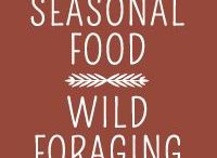 Seasonal - Wild Foraging / Dandelions, blackberries, mushrooms, and fiddleheads. Delicious recipes with wild food from Mother Nature