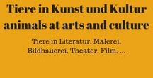 Tiere, in Kunst und Kultur +++ animals within arts and culture / Tier in Kunst und Kultur, insbesondere in den bildenden Künsten (Malerei, Bildhauerei,...). +++ Animals within arts and culture, especially drawing, sculptures and so on.