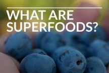 Superfoods / What are superfoods? Which ones actually work?