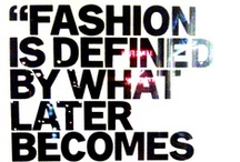 Quotidien / Quotes: fashion, glamour and perseverance