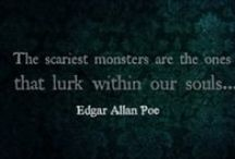 monsters are real  cause they are  human / the evil that lurks within