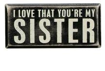 Sister Love!!!