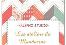 les ateliers de Mandarine / 2 heures pour soi...pour se perfectionner, pour apprendre...ou tout simplement pour se retrouver et scrapper...