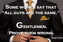 Gentleman Code / by DWAYNE